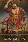 Capture Me (The Oil Barons Book 1) - Ann Jacobs