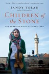 Children of the Stone: The Power of Music in a Hard Land - Sandy Tolan