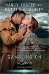 Gambling on Love - Nancy  Fraser, Patti Shenberger