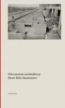 Odczuwanie architektury - Steen Eiler Rasmussen