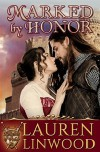 Marked by Honor (Knights of Valor) (Volume 2) - Lauren Linwood