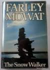 The Snow Walker - Farley Mowat