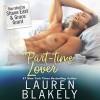 Part Time Lover - Grace Grant, Lauren Blakely