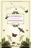 Calpurnias (r)evolutionäre Entdeckungen - Jacqueline Kelly