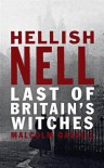 Hellish Nell: the last of Britain's witches - MALCOLM GASKILL