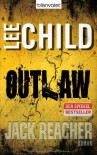 Outlaw (Jack Reacher, #12) - Wulf Bergner, Lee Child