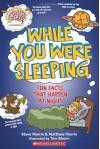 While You Were Sleeping - Steve Murrie, Matthew Murrie