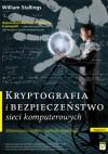 Kryptografia i bezpieczeństwo sieci komputerowych. Matematyka szyfrów i techniki kryptologii - William Stallings