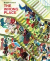 The Wrong Place - Brecht Evens
