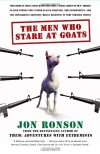 The Men Who Stare at Goats - Jon Ronson