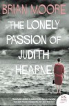 The Lonely Passion of Judith Hearne (Harper Perennial Modern Classc) - Brian Moore