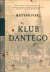 Klub Dantego - Matthew Pearl