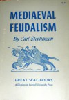 Mediaeval Feudalism - Carl Stephenson; Foreword-G