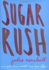 Sugar Rush - Julie Burchill