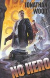 No Hero - Jonathan  Wood