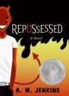 Repossessed - A. M. Jenkins