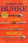 Light of the World: A Dave Robicheaux Novel - James Lee Burke