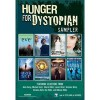 Hunger for Dystopian Teen Sampler - Anna  Carey,  Tahereh Mafi,  Lauren Oliver,  Veronica Rossi,  Veronica Roth,  Dan Wells,  Robison Wells,  Michael  Grant