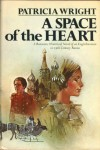 A Space Of The Heart - Patricia Wright