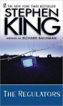The Regulators - Richard Bachman, Stephen King