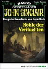 John Sinclair - Folge 1982: Höhle der Verfluchten - Jason Dark