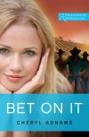 Bet On It - Cheryl Adnams