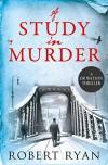 A Study in Murder (Dr Watson Thrillers) - Robert Ryan