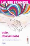 Adio, deocamdata (Romanian Edition) - Laurie Frankel