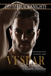 Vespar (Order of the Black Knights Book 3) - Thianna Durston