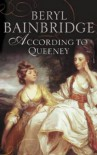 ACCORDING TO QUEENEY - Beryl Bainbridge