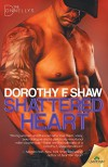 Shattered Heart - Dorothy F. Shaw