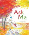 Ask Me - Bernard Waber, Suzy Lee