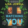 Watching You - Gabrielle Glaister, Lisa Jewell