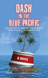 Dash in the Blue Pacific - Cole Alpaugh