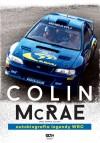 Colin McRae. Autobiografia legendy WRC - Ciln McRae, Derick Allsop