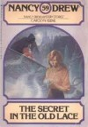 The Secret in the Old Lace - Carolyn Keene