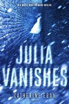 Julia Vanishes (The Witch's Child) - Catherine Egan