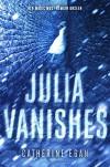 Julia Vanishes (The Witch's Child) - Catherine Egan