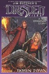 Jim Butcher's Dresden Files: Down Town - Mark Powers, Carlos Gómez, Stjepan Sejic, Jim Butcher