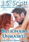 Billionaire Unmasked ~ Jason - J.S. Scott