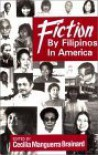 Fiction By Filipinos In America - Cecilia Manguerra Brainard, Vicente S. Manansala, Various Authors