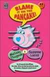 Blame It on the Pancake - Melissa Thogode, Suzanne Lucas