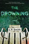 The Drowning - J.P.  Smith