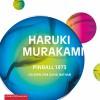 Pinball 1973 - Haruki Murakami