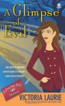 A Glimpse of Evil - Victoria Laurie