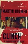 Clinch - Martin Holmen, Henning Koch