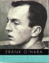 Selected Poems - Frank O'Hara