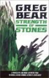 Strength of Stones - Greg Bear