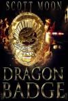 Dragon Badge - Scott Moon