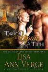 Twice upon a Time - Lisa Ann Verge